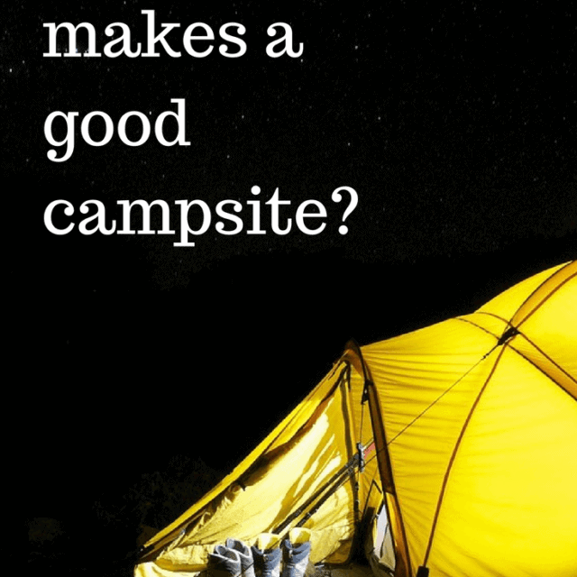 how to pick a good campsite