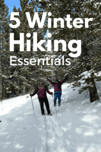 5 Essentials To Add To Your Winter Hiking Pack