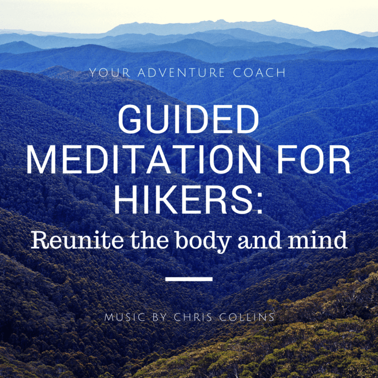 guided meditation for hikers