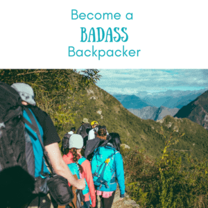how to be a backpacker