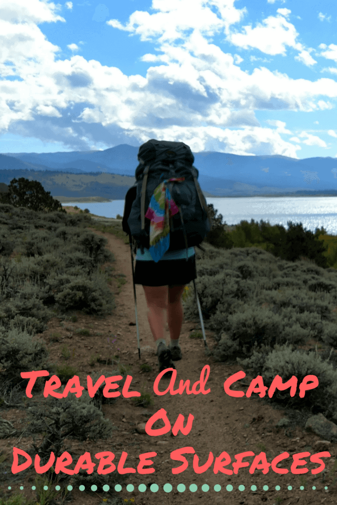 Travel and camp on durable surfaces