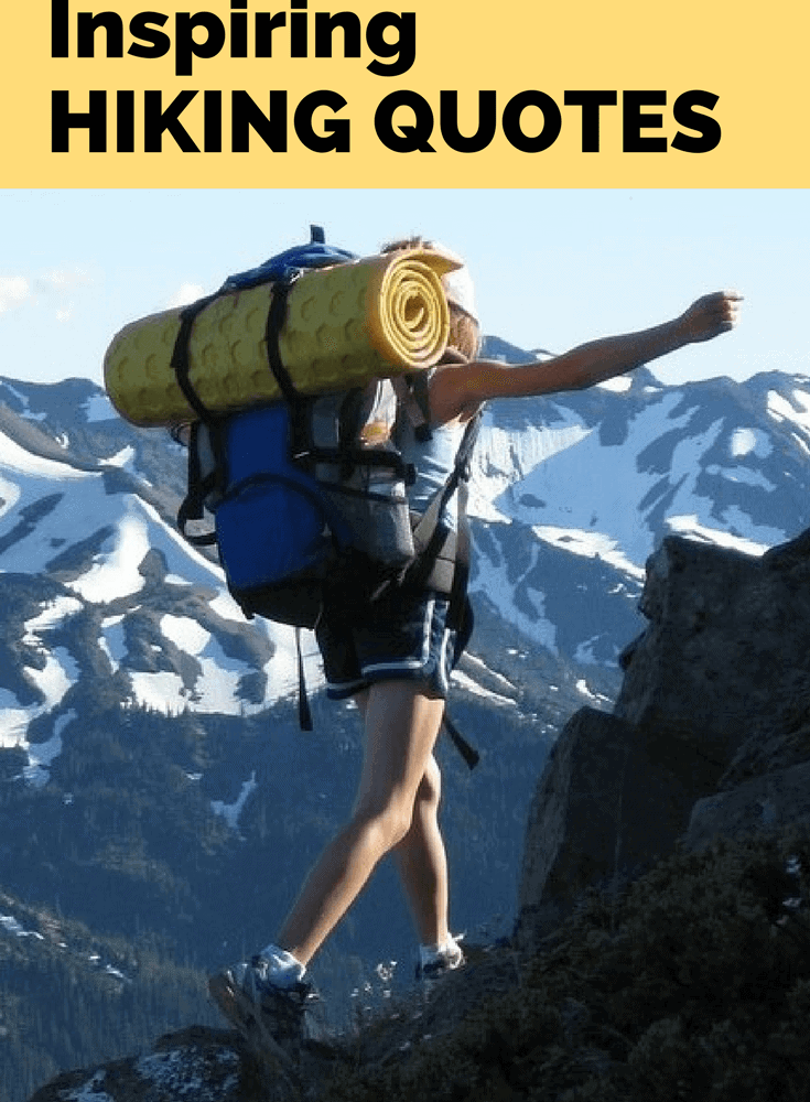 10 Hiking Quotes To Keep You Going