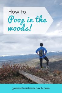 how to poop in the wilderness
