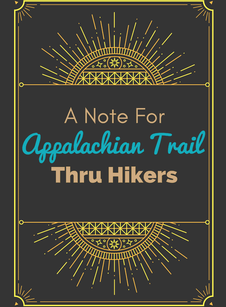 A Note For Appalachian Trail Thru Hikers
