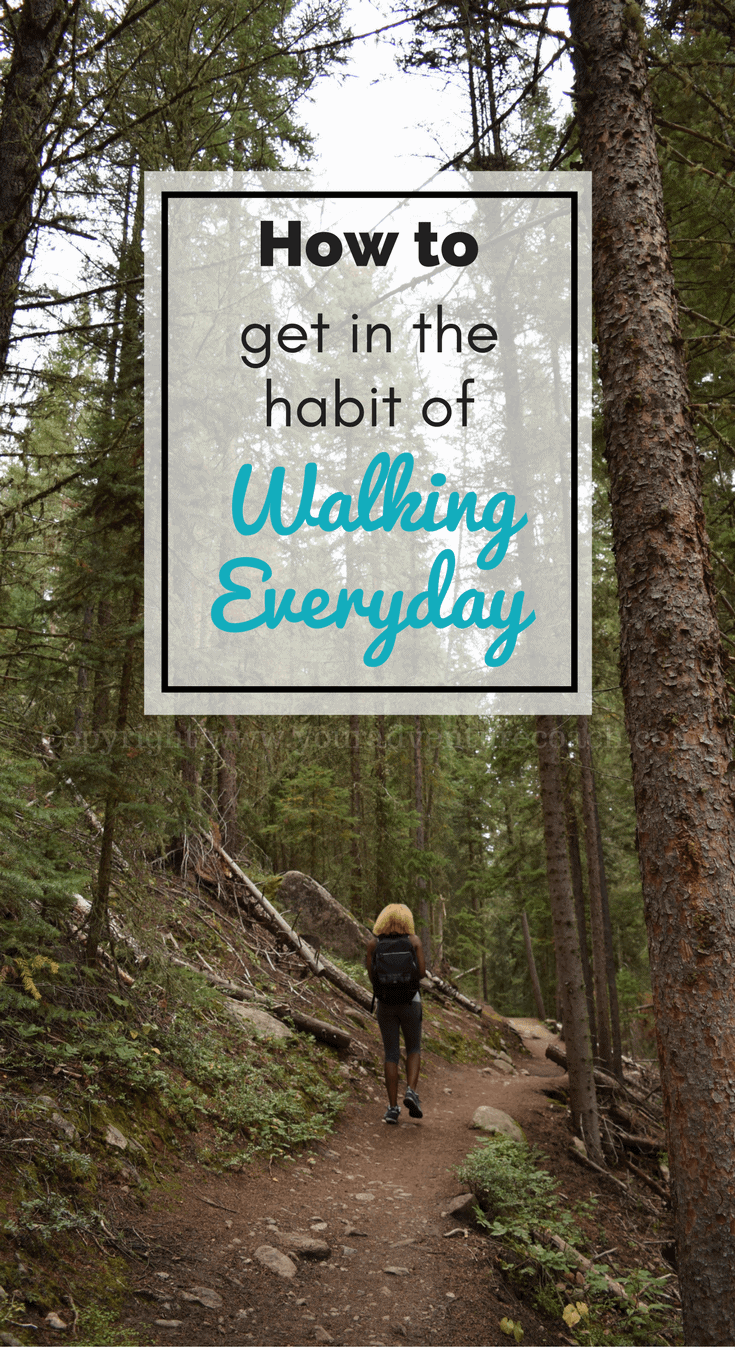 habit of walking everyday