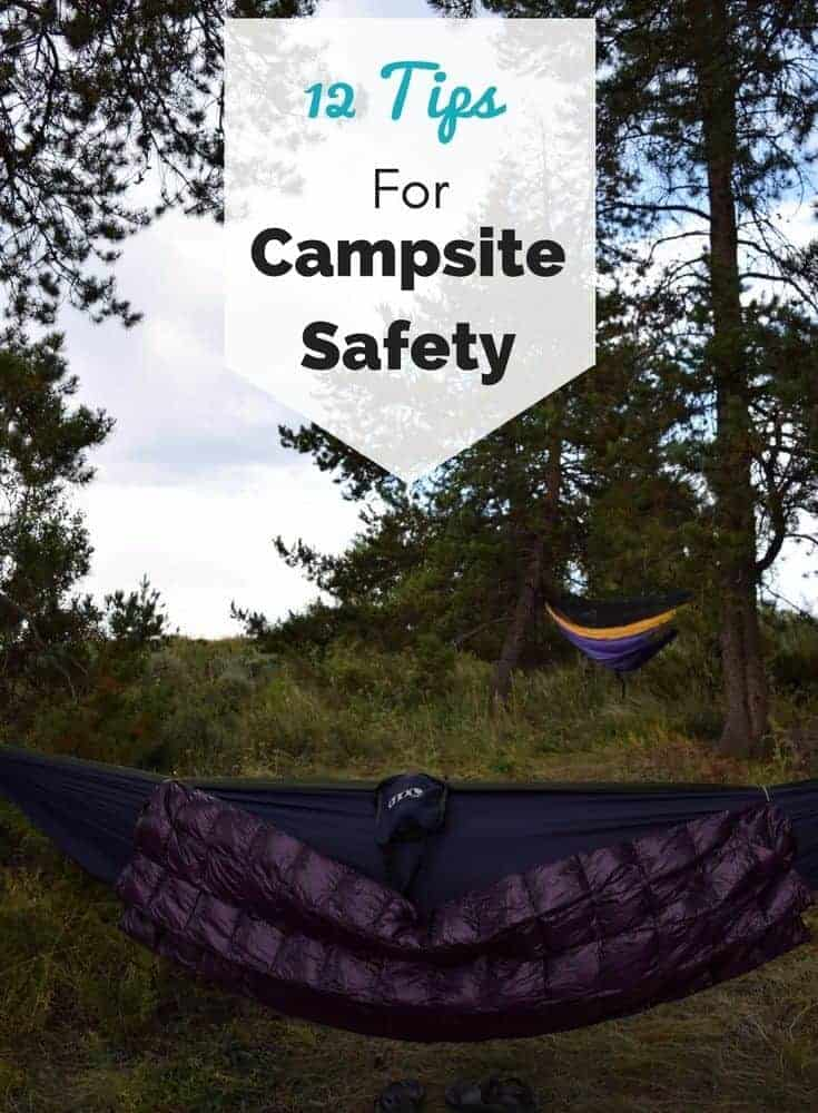 Campsite Safety Tips