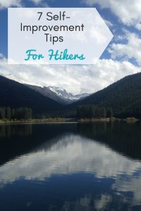 Self-improvement tips for hikers
