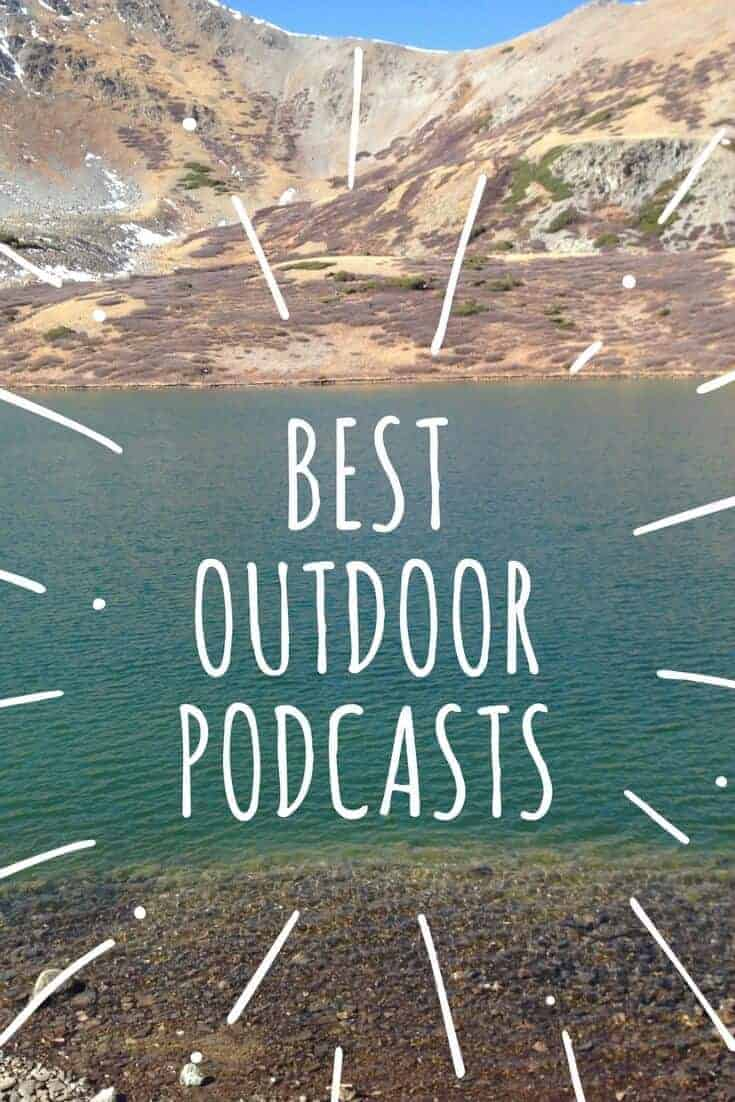 best outdoor podcasts for hikers