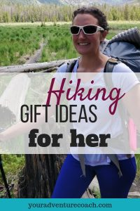 easy hiking gift ideas for her