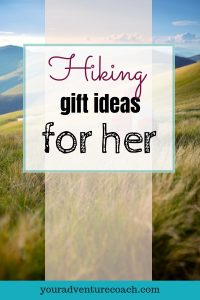 hiking gift ideas for her