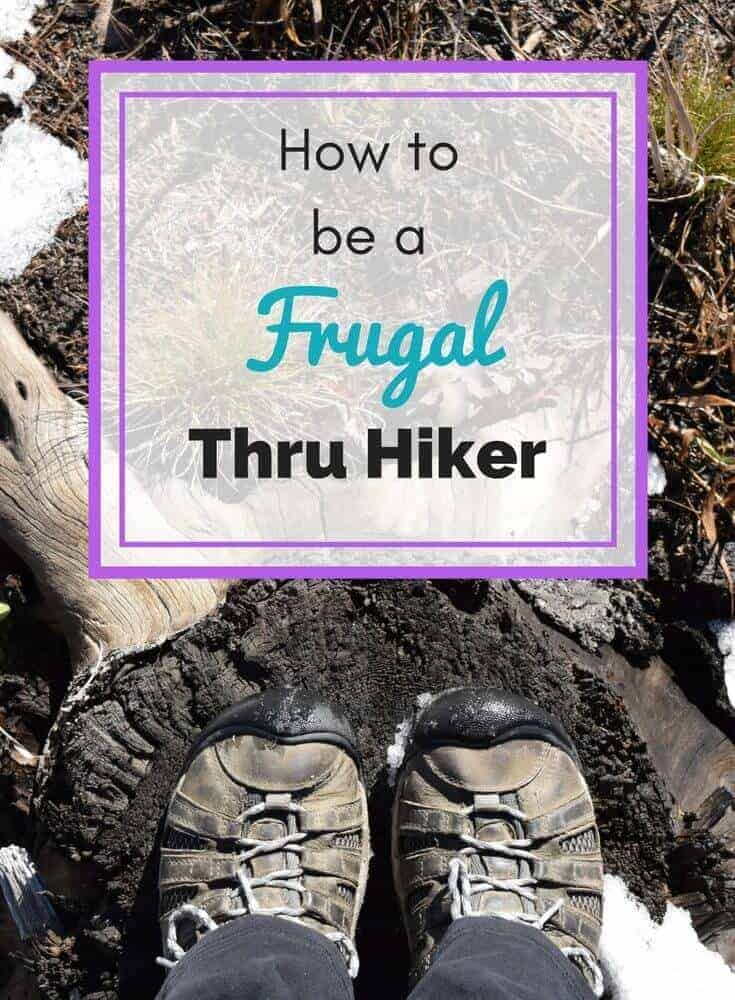How to save money on your thru hike