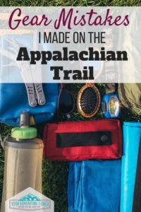 Appalachian Trail gear mistakes I made