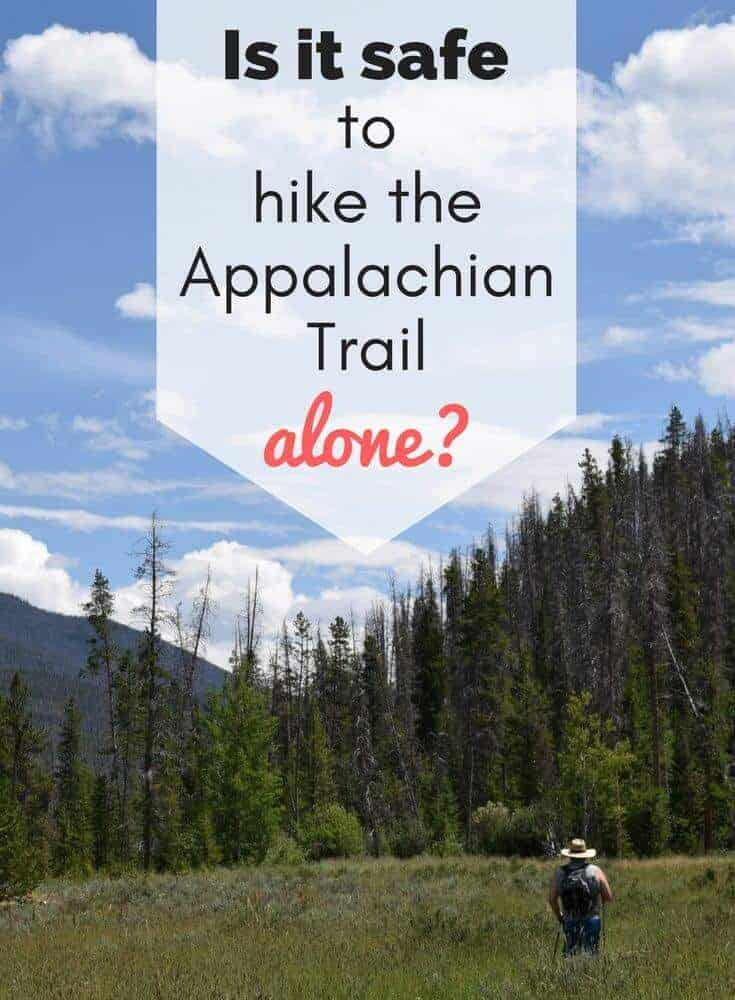 How safe is it to hike the Appalachian Trail alone?