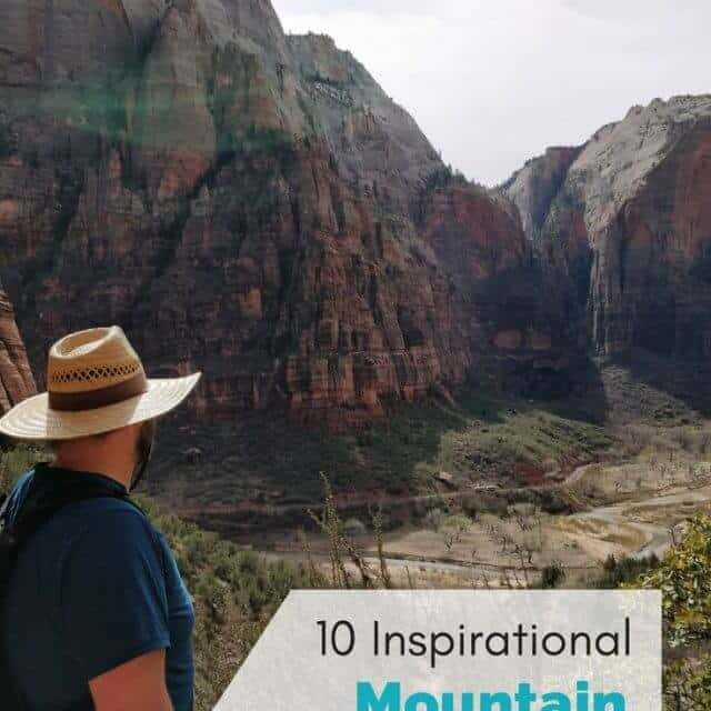 male hiker looking out over Zion Canyon with text overlay 10 inspirational mountain quotes