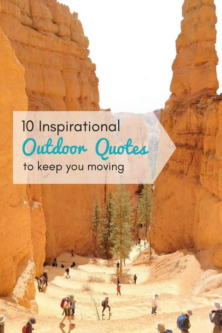 switchbacks on a hiking trail in Bryce Canyon with text overlay 10 inspirational outdoor quotes to keep you moving