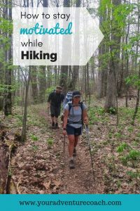 How to stay motivated while hiking