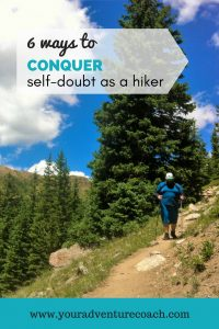 How to Conquer Self-doubt as a Solo Hiker