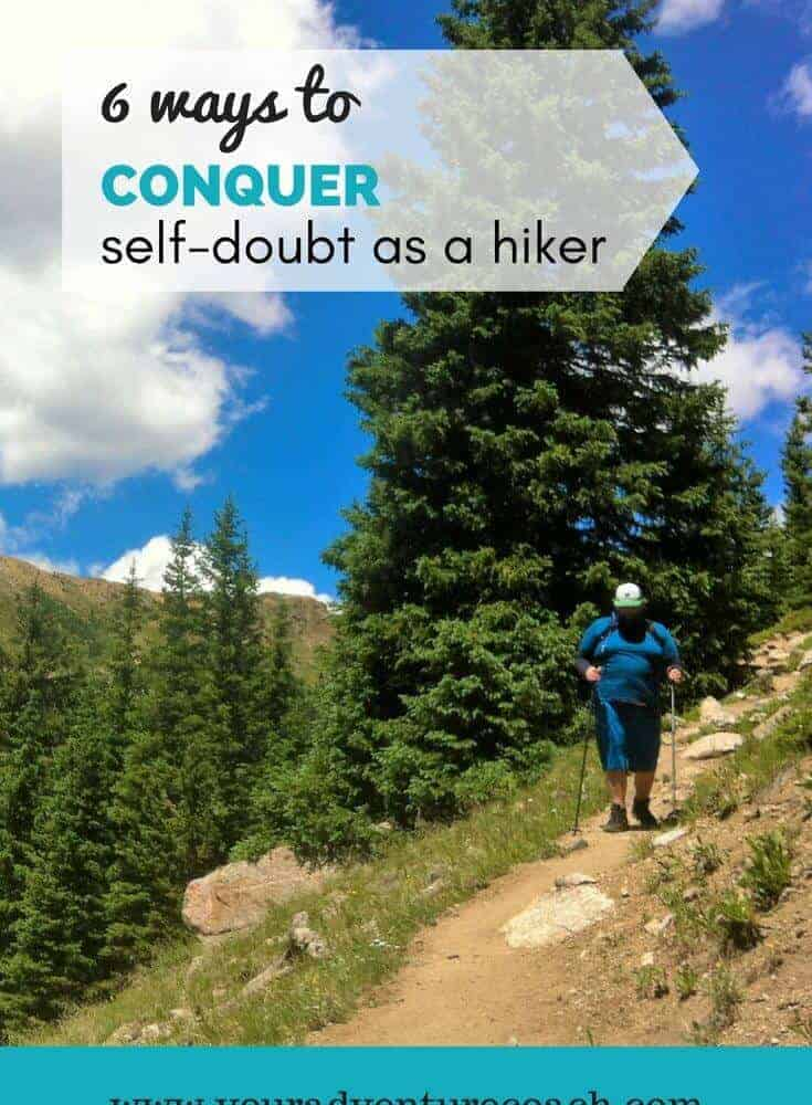How to Conquer Self-doubt when hiking alone