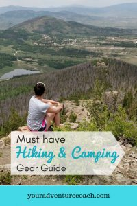 Must have hiking and camping gear guide