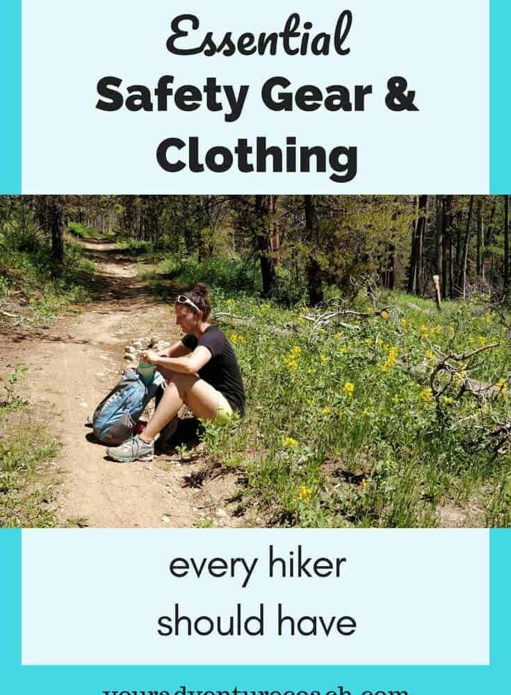 Essential Gear & Clothing Items Every Hiker Should Have