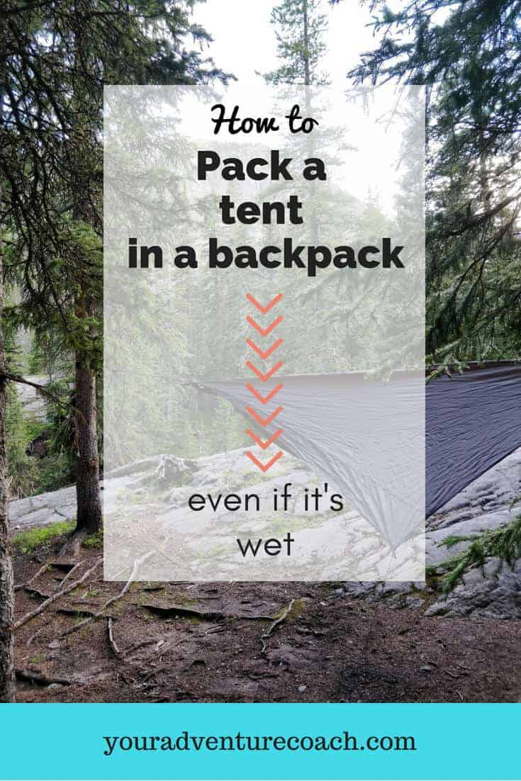 how to pack a tent in a backpack even if its wet