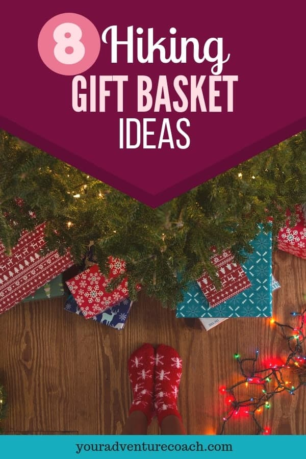 8 hiking gift basket ideas