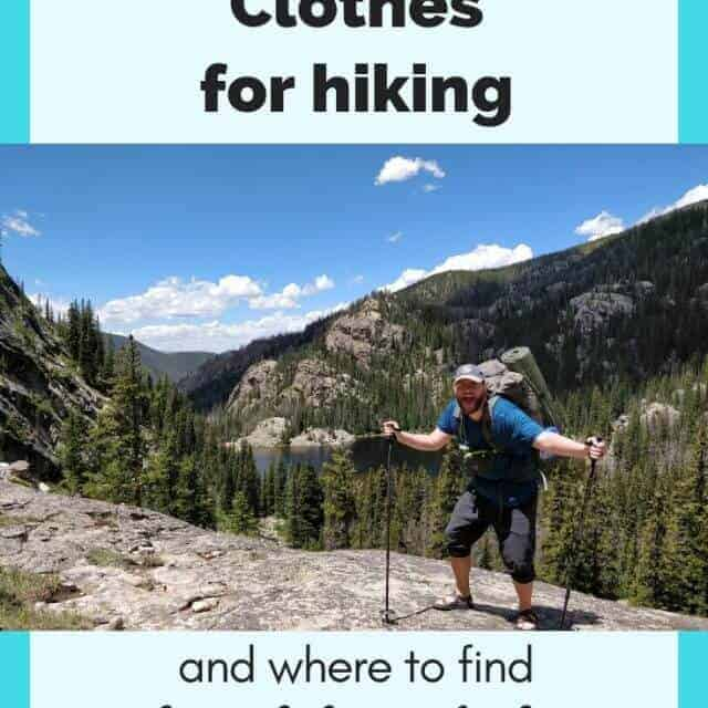 what to wear hiking and where to find cheap hiking clothes