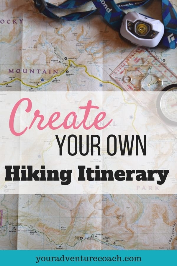 create your own hiking itinerary