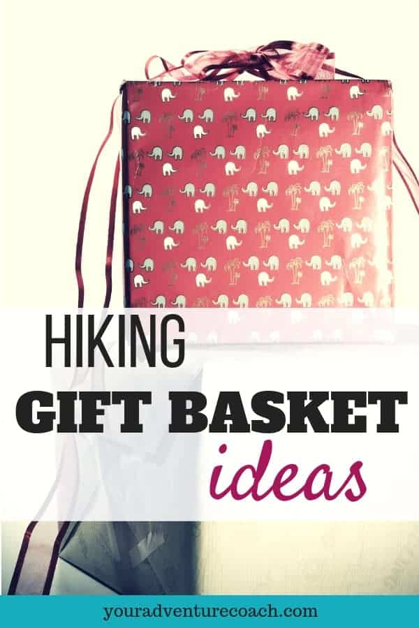 gift baskets for hikers
