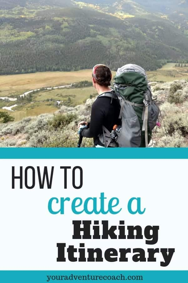 how to create a hiking itinerary