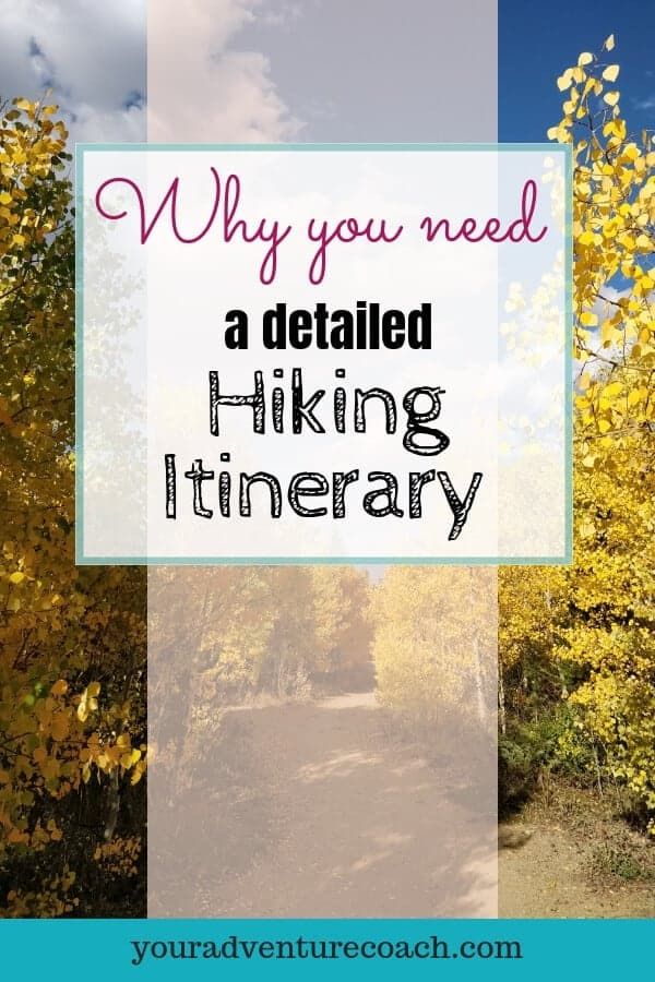 why you need a hiking itinerary