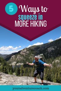 hiking tips to get out more often