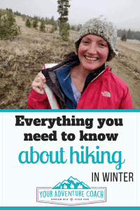 everything you need to know about hiking in winter