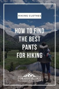 best kinds of hiking pants