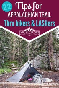 22 tips for Appalachian Trail thru hikers