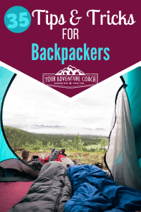 Best Backpacking tips and tricks
