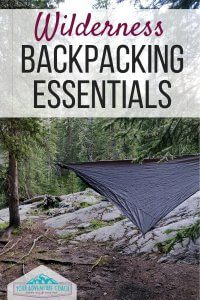 Wilderness Backpacking essentials
