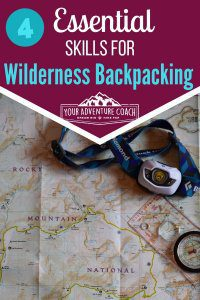 Wilderness Backpacking skills