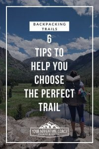 backpacking trails everything you need to know