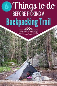 how to choose a backpacking trail