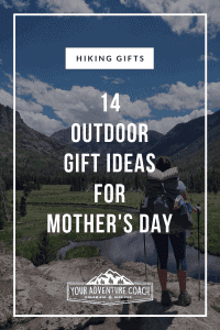outdoorsy mother's day gift ideas