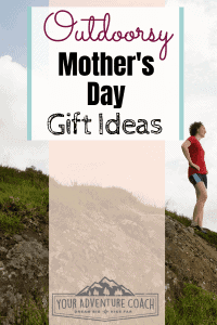 outdoorsy mother's day gifts