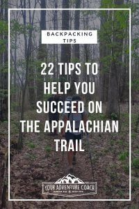 tips for thru hikers on the Appalachian Trail