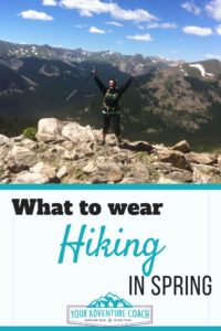 what to wear and pack for hiking in spring