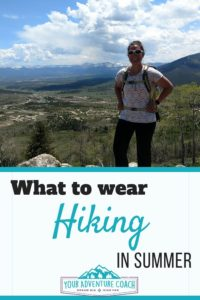 what to wear hiking and backpacking in summer