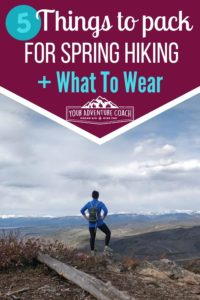 what to wear hiking and bring in spring
