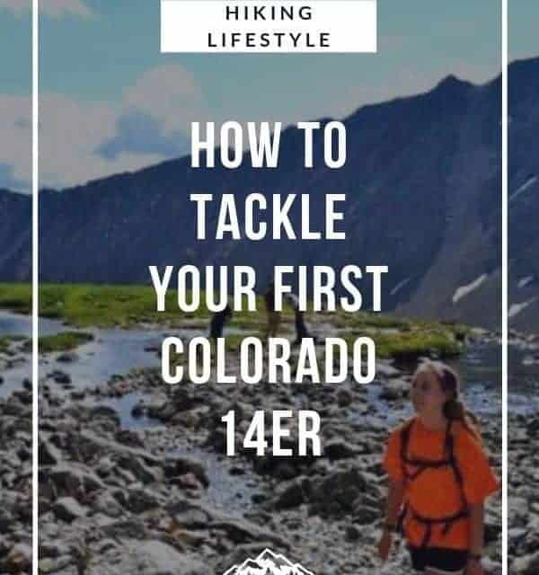 how to hike a 14er in Colorado