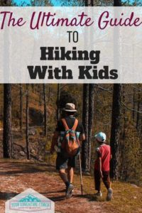 the ultimate guide to hiking with kids