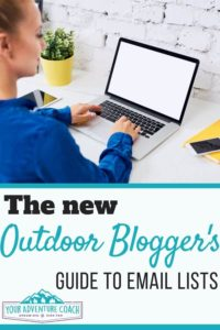the outdoor bloggers guide to building an email list
