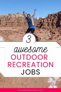 awesome outdoor recreation jobs